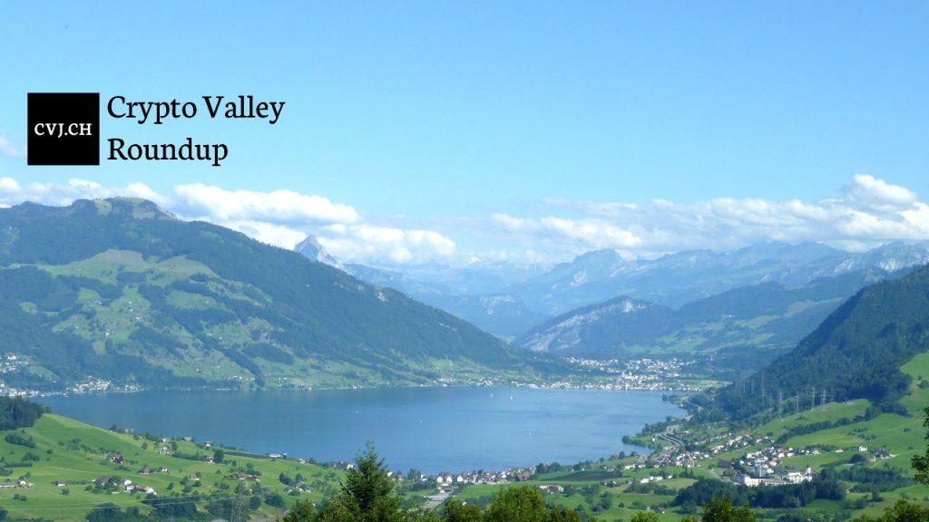 Crypto Valley Roundup